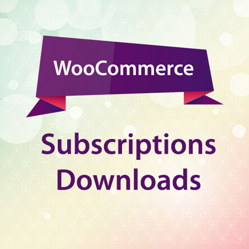 Woocommerce Subscriptions 订阅下载