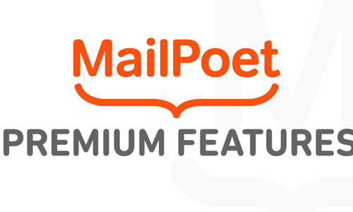 MailPoet Premium WordPress邮件订阅高级版